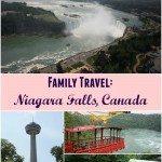 Family Travel: Niagara Falls, Canada