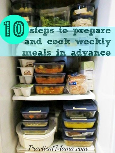 10 steps to prepare and cook weekly meals in advance