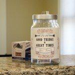 Good Things & Great Times Jar