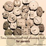 Time management and planning tools for parents