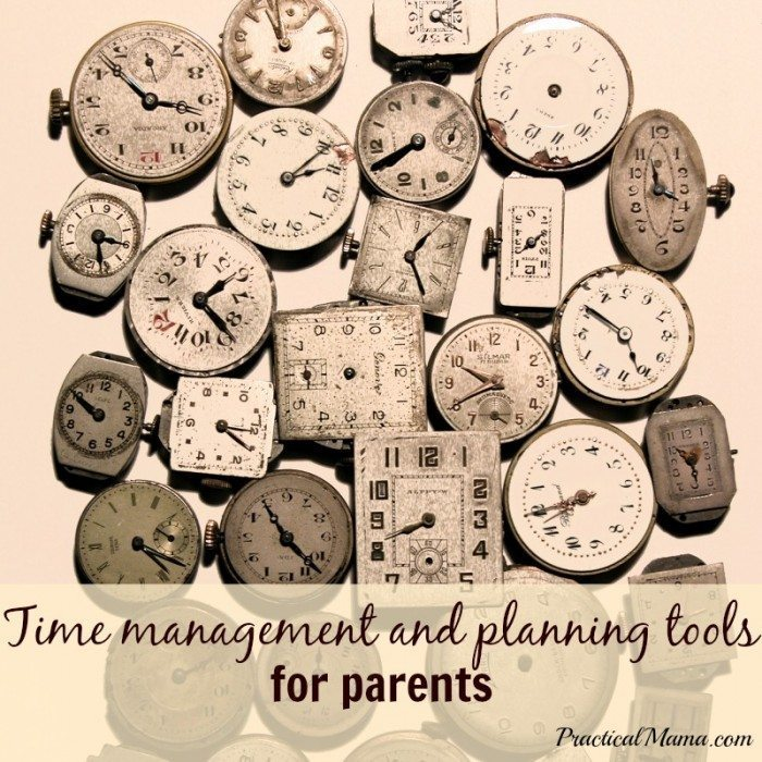 TIme Management tools for parents