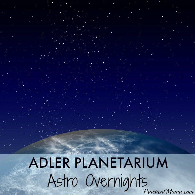 Adler Planetarium Astro Overnights