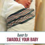 Swaddling for newborn babies
