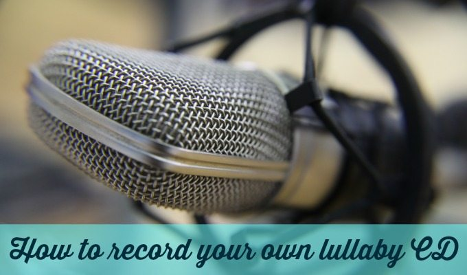 Record your own lullaby