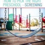 How to find the right preschool – Part 1 – Screening