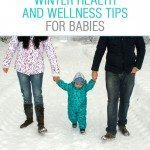 Winter health and wellness tips for parents with babies