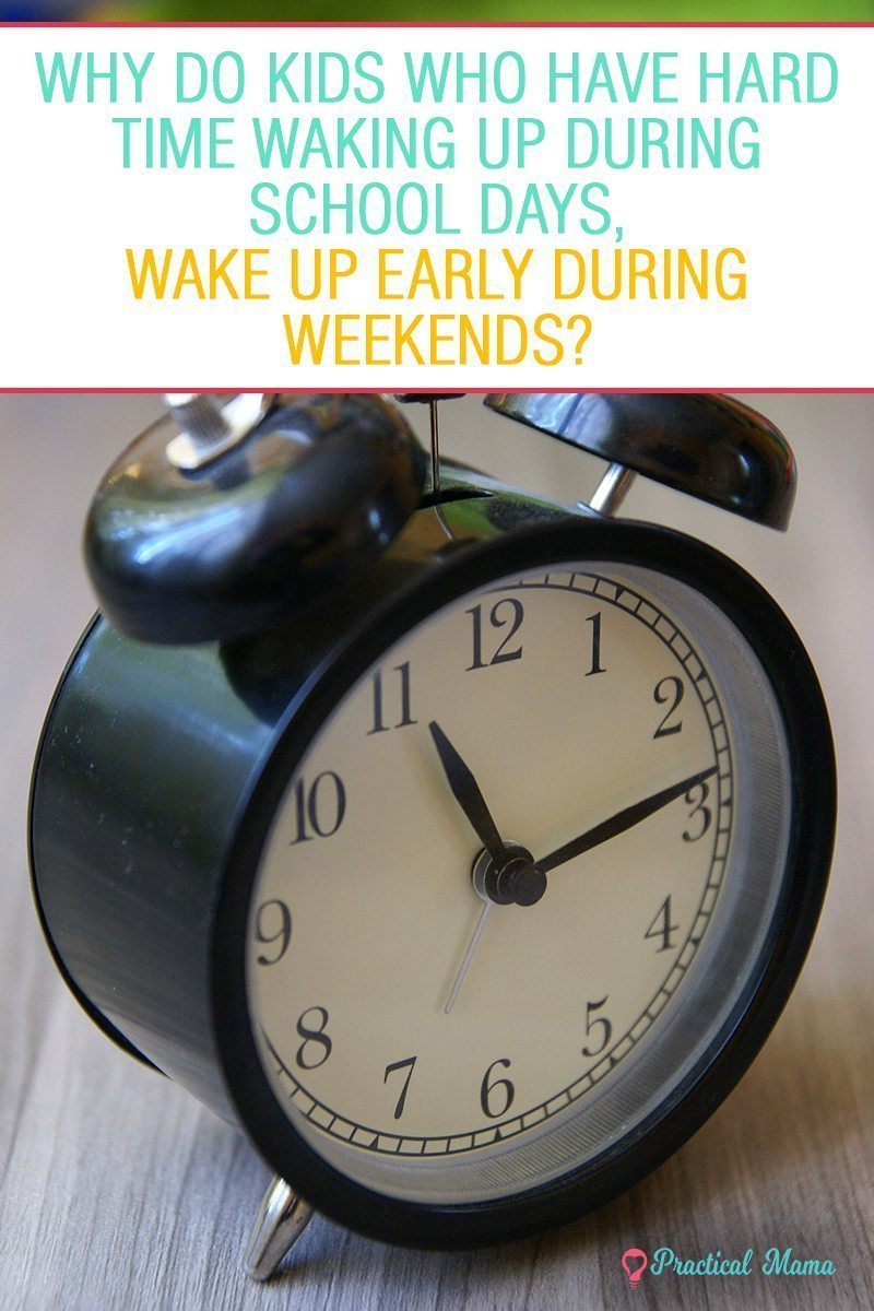 why do kids wake up early on weekends