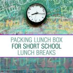 School lunch tips for slow eaters and short lunch breaks