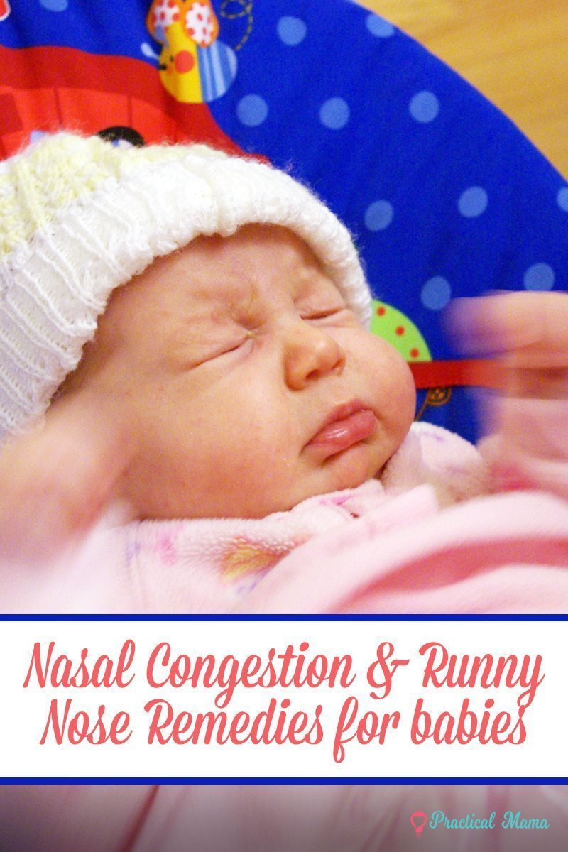 Nasal Congestion And Runny Nose Remedies For Babies