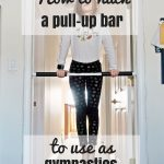 How to hack a pull up bar to use as gymnastics training bar for kids